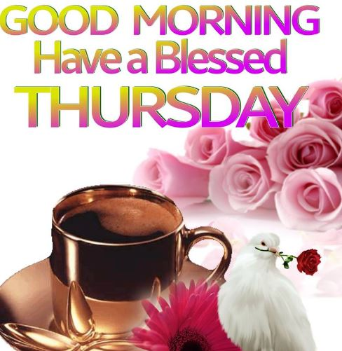 Good morning Thursday images and Gud morning Thursday wishes