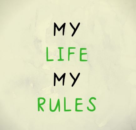 my life my rules for whatsapp pic